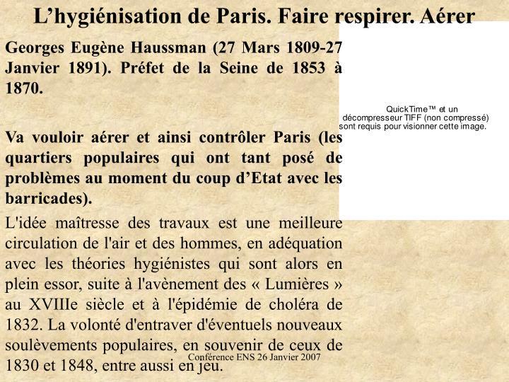 L'hygiénisation de Paris. Faire respirer. Aérer