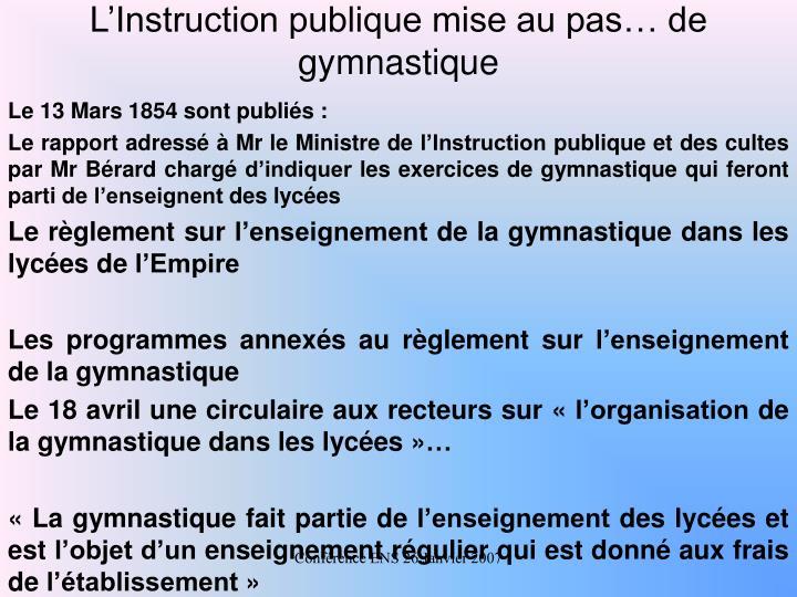 LInstruction publique mise au pas de gymnastique