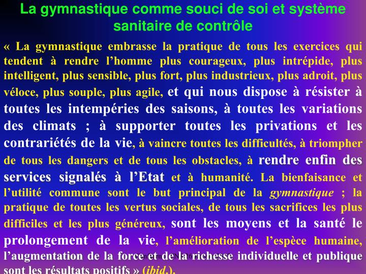La gymnastique comme souci de soi et systme sanitaire de contrle