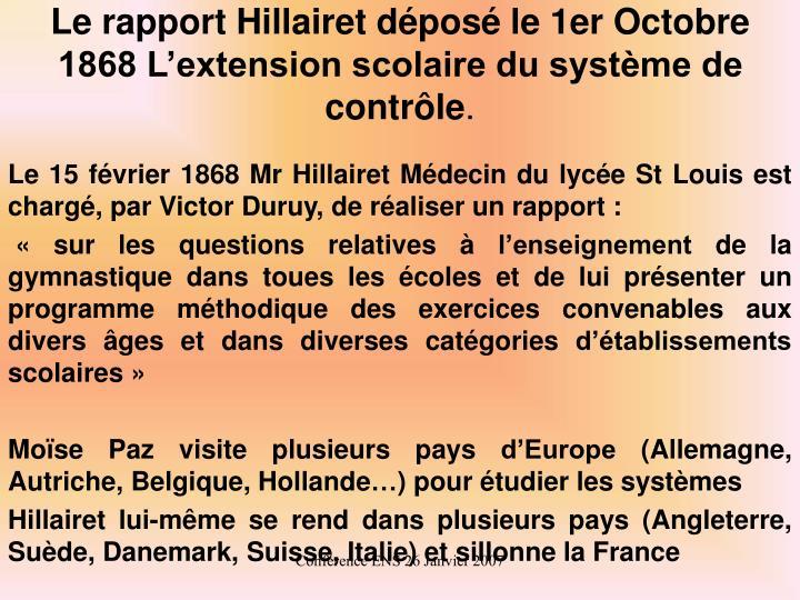 Le rapport Hillairet déposé le 1er Octobre 1868 L'extension scolaire du système de contrôle