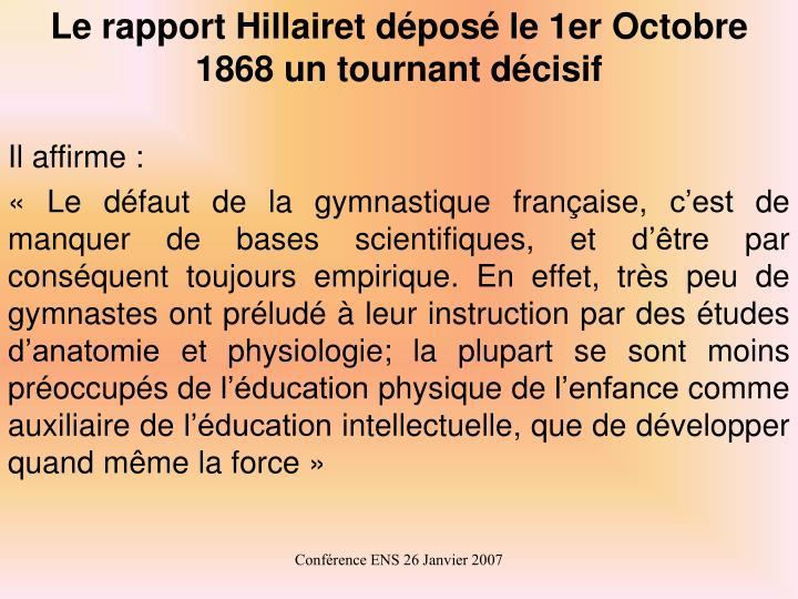 Le rapport Hillairet déposé le 1er Octobre 1868 un tournant décisif