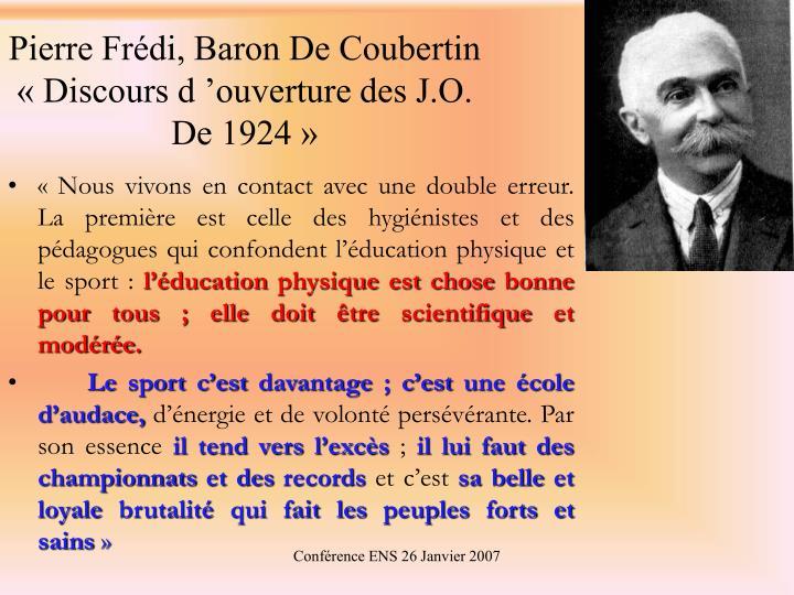 Pierre Frédi, Baron De Coubertin «Discours d'ouverture des J.O. De 1924»