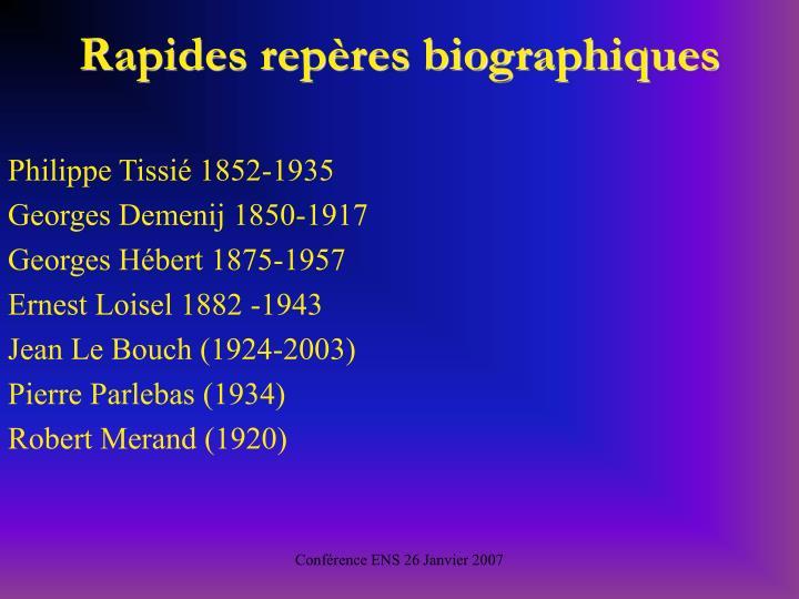 Rapides repres biographiques