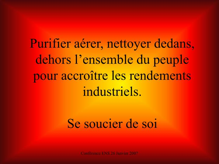 Purifier aérer, nettoyer dedans, dehors l'ensemble du peuple pour accroître les rendements industriels.