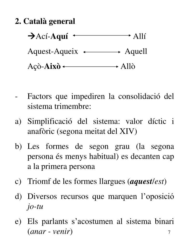 2. Català general