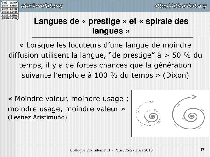 Langues de «prestige» et «spirale des langues»