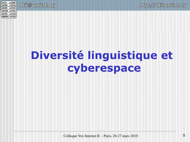 Diversité linguistique et cyberespace