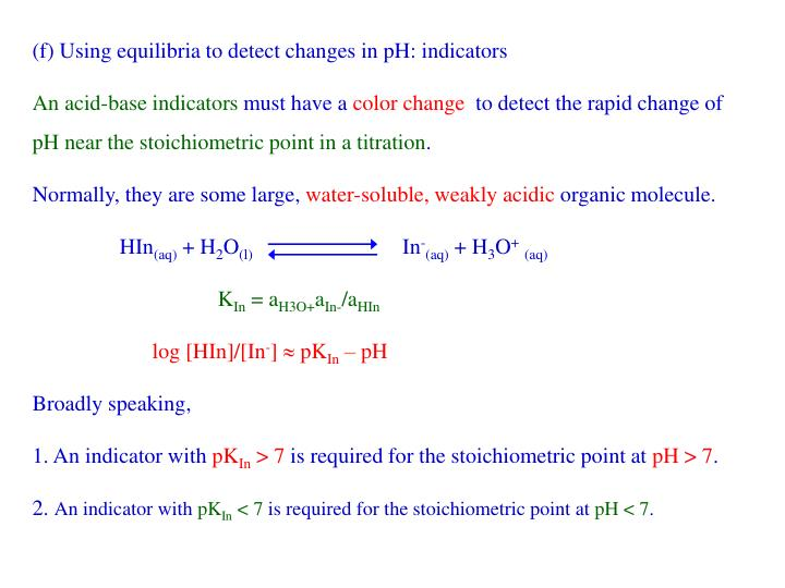 (f) Using equilibria to detect changes in pH: indicators
