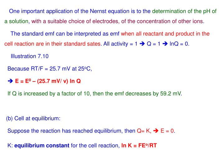 One important application of the Nernst equation is to the