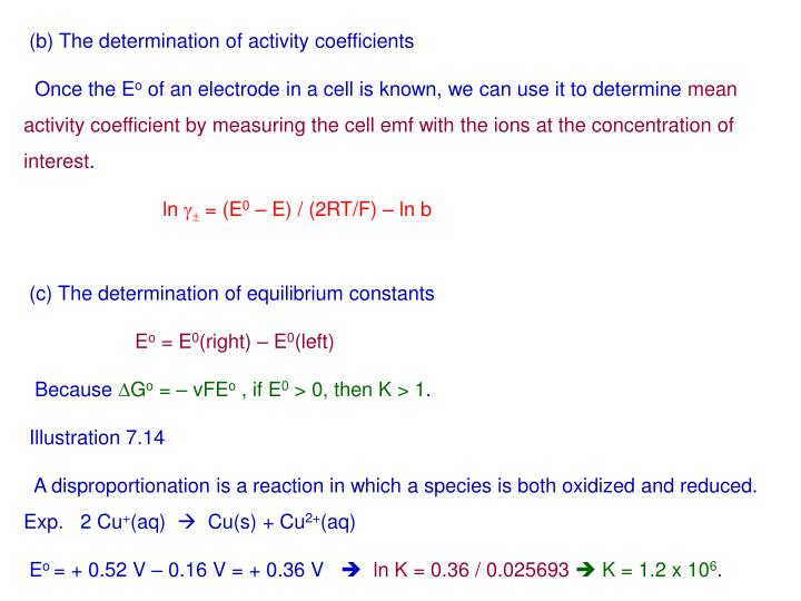 (b) The determination of activity coefficients