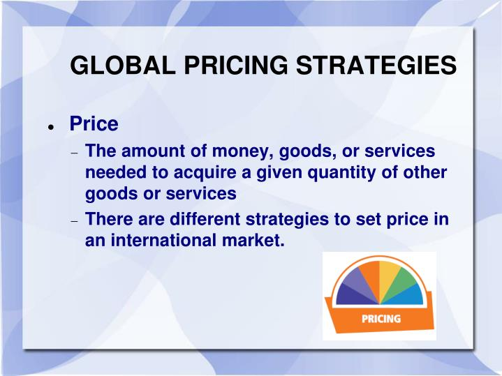 GLOBAL PRICING STRATEGIES