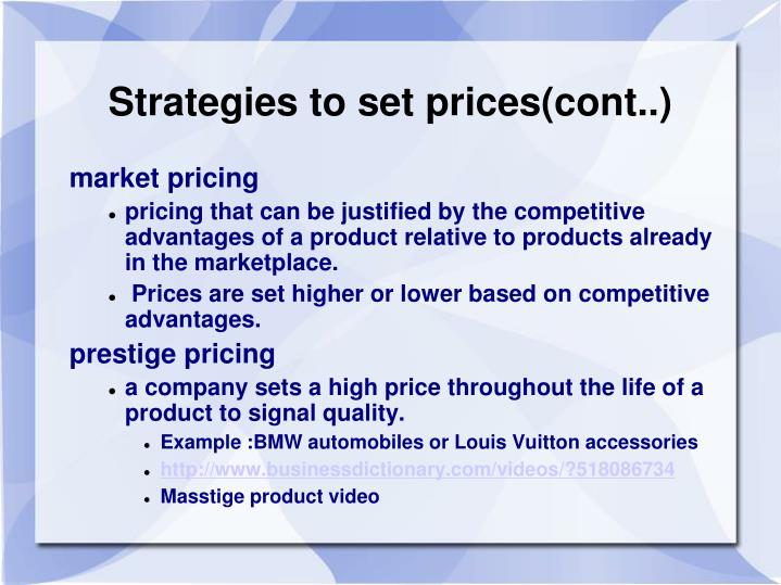 Strategies to set prices(cont..)