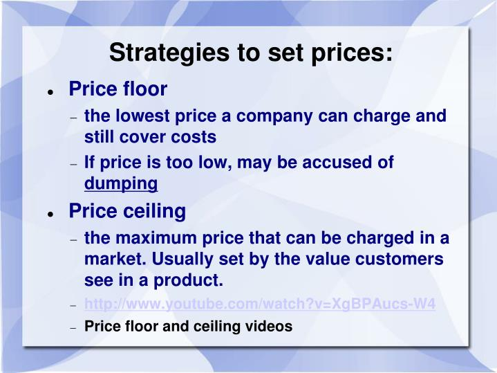 Strategies to set prices: