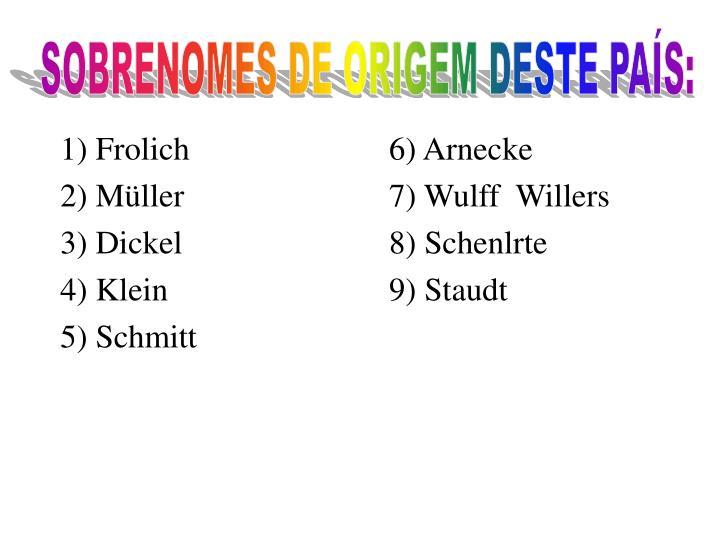 1) Frolich