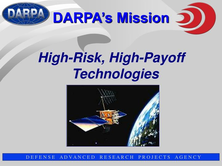 High-Risk, High-Payoff Technologies