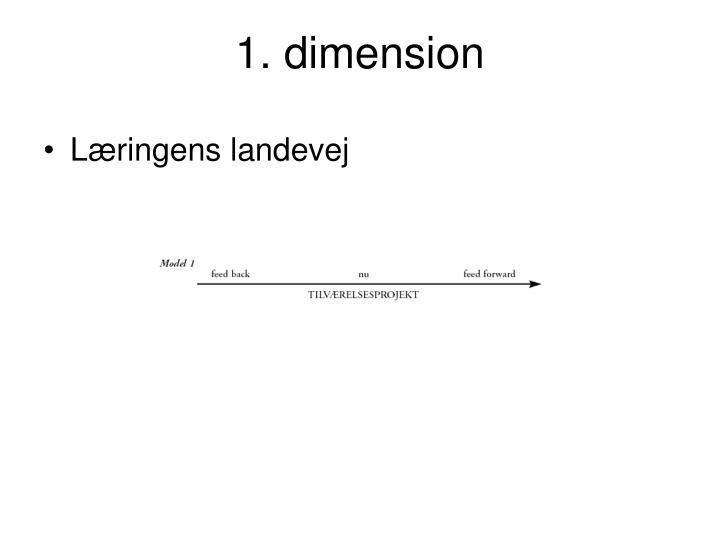 1. dimension