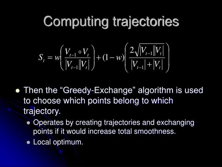 Computing trajectories