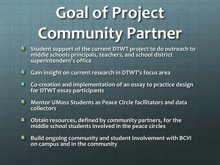 Goal of Project Community Partner