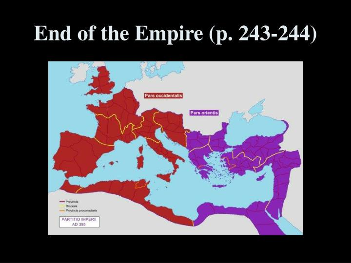 End of the Empire (p. 243-244)
