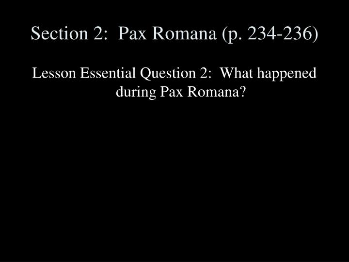 Section 2:  Pax Romana (p. 234-236)
