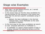 stage wise examples