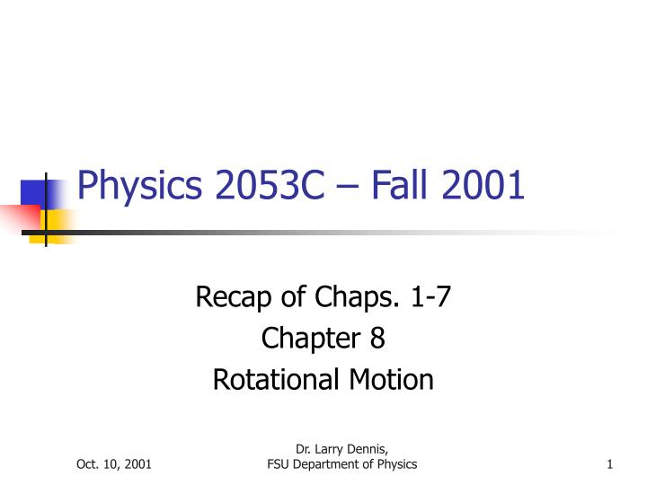 Physics 2053c fall 2001