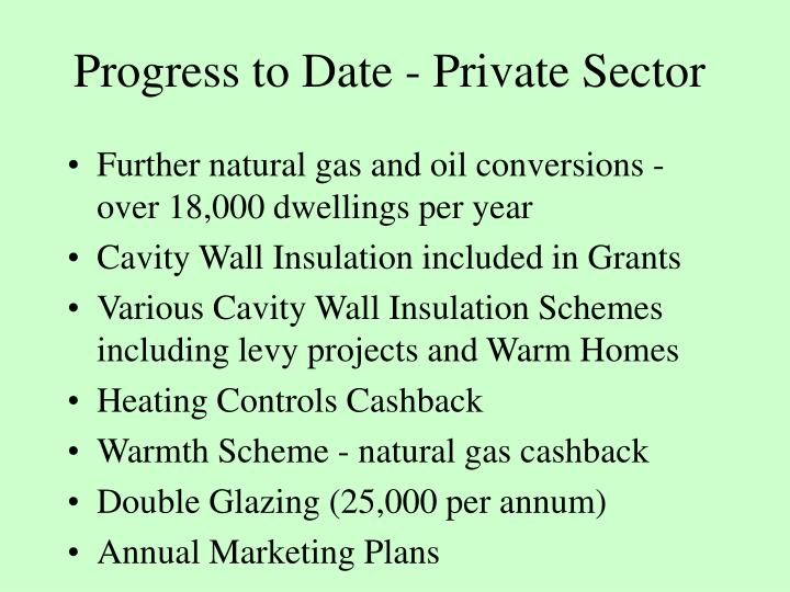 Progress to Date - Private Sector