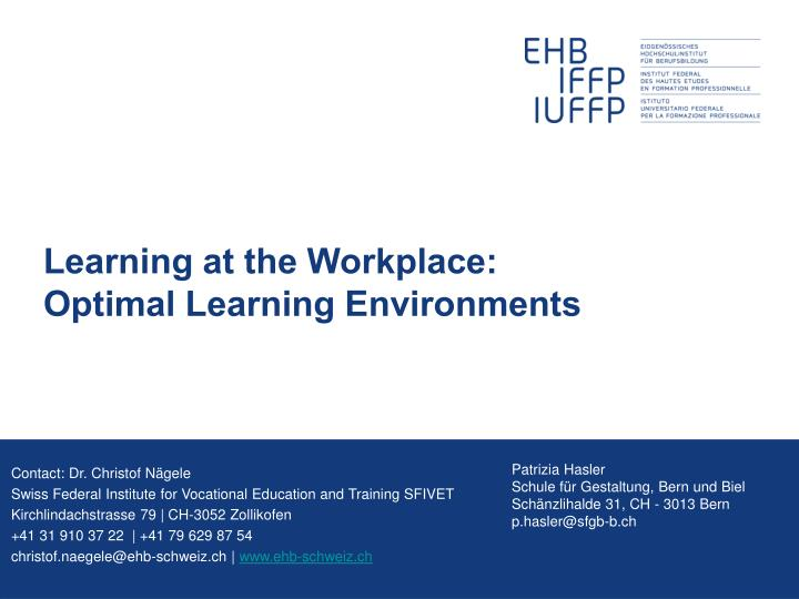 Learning at the workplace optimal learning environments