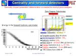 centrality and forward detectors
