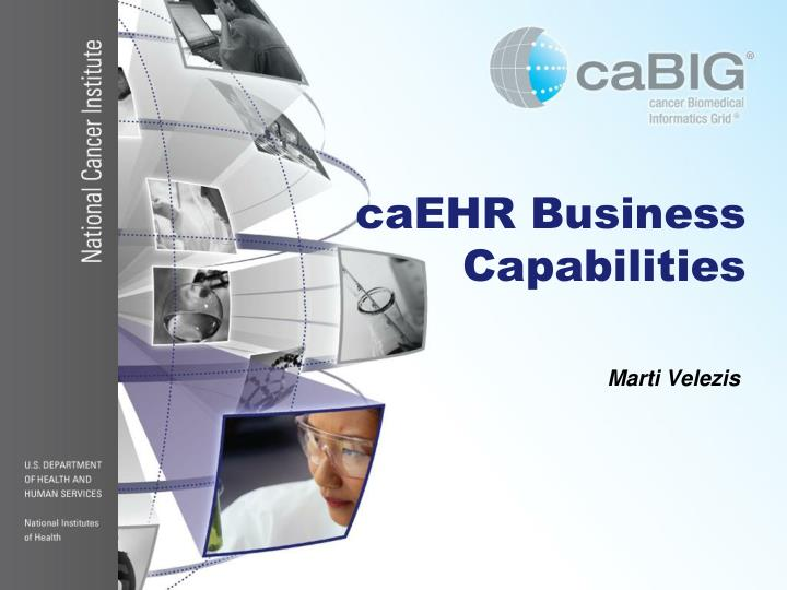 caEHR Business Capabilities