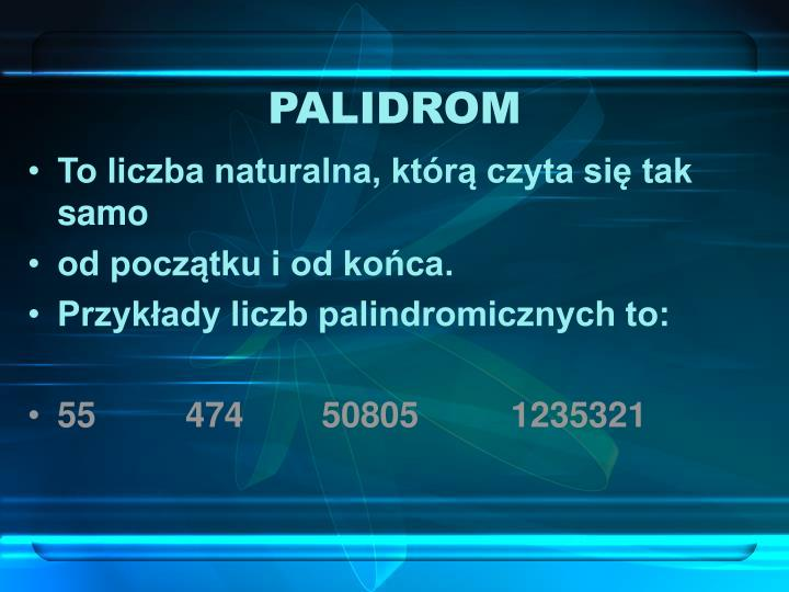 PALIDROM