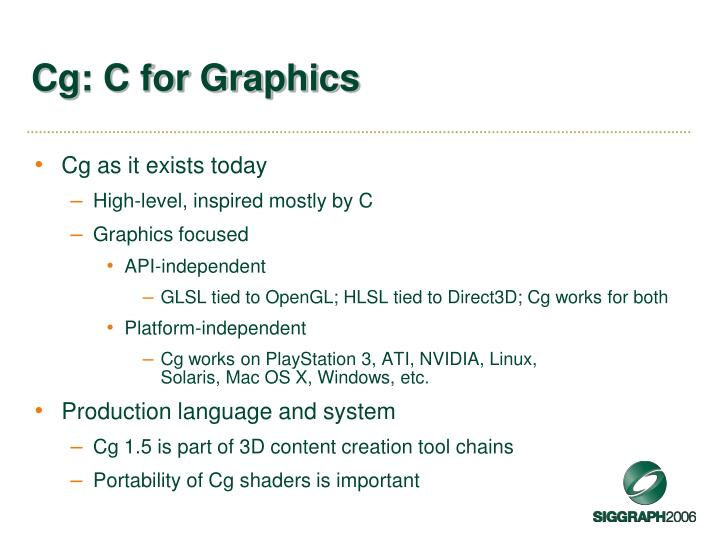 Cg: C for Graphics