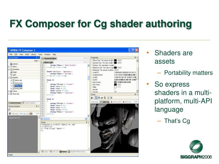FX Composer for Cg shader authoring