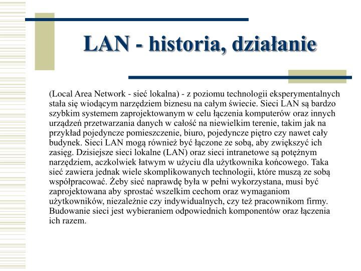 LAN - historia, działanie