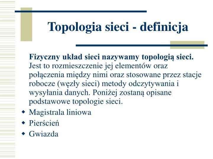 Topologia sieci - definicja