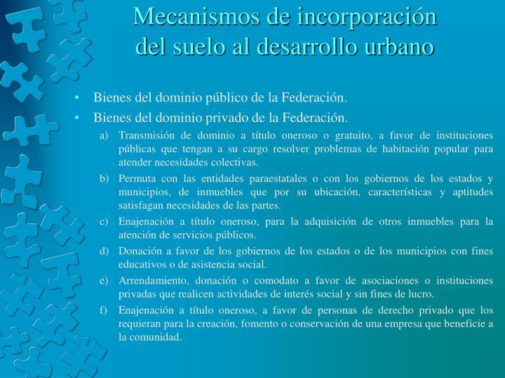 Mecanismos de incorporación