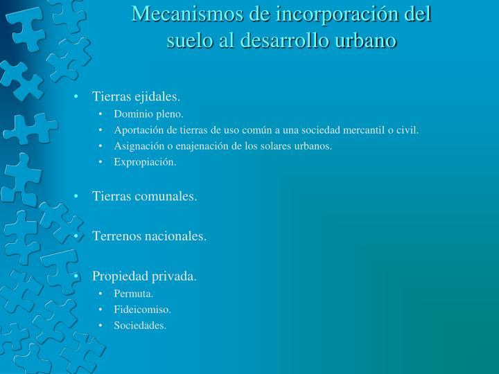 Mecanismos de incorporación del
