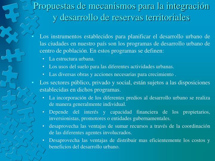 Propuestas de mecanismos para la integración y desarrollo de reservas territoriales