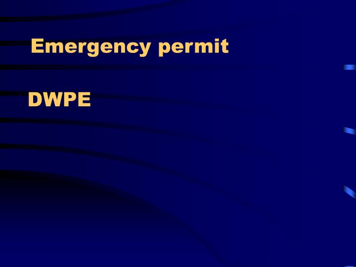 Emergency permit