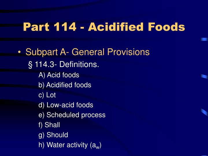 Part 114 - Acidified Foods