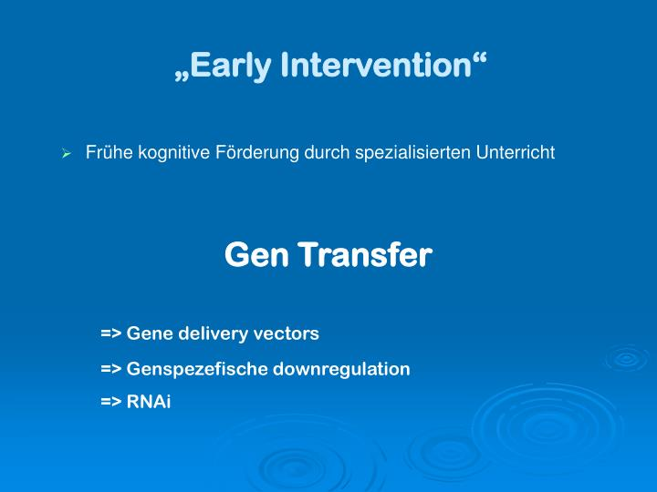 """Early Intervention"""