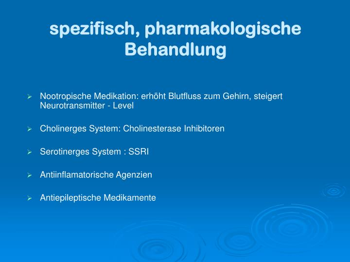 spezifisch, pharmakologische Behandlung