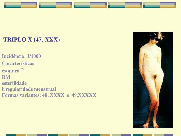 TRIPLO X (47, XXX