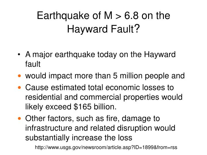 Earthquake of M > 6.8 on the Hayward Fault