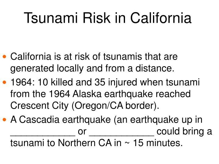 Tsunami Risk in California