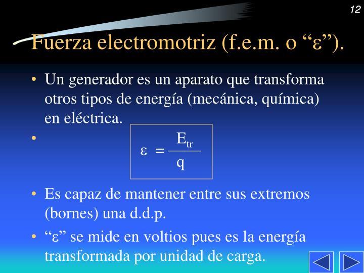 "Fuerza electromotriz (f.e.m. o """