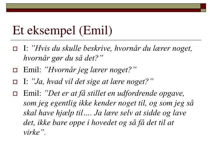 Et eksempel (Emil)
