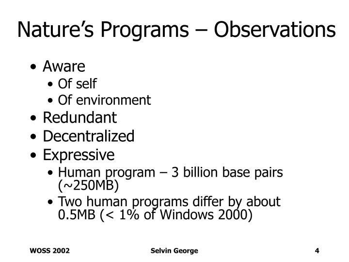 Nature's Programs – Observations