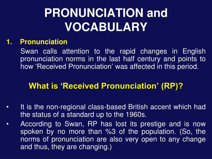 PRONUNCIATION and VOCABULARY