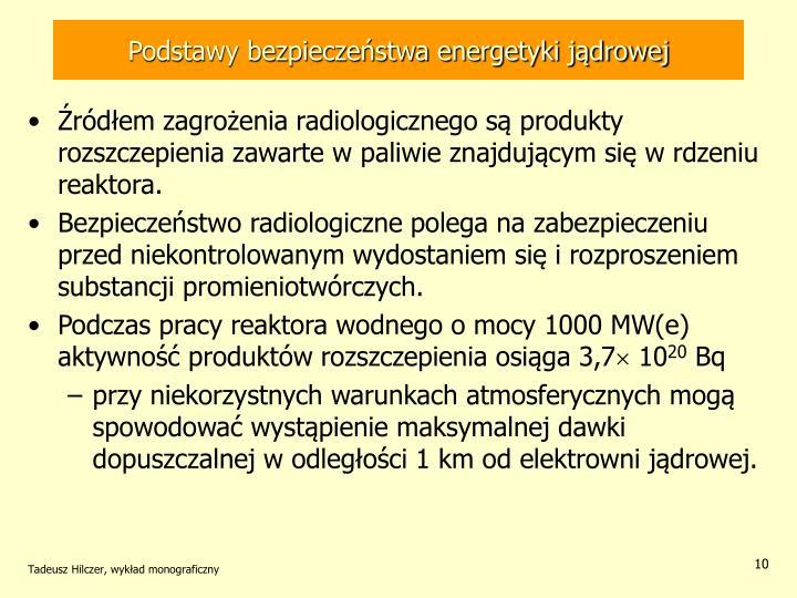 Podstawy bezpieczeństwa energetyki jądrowej